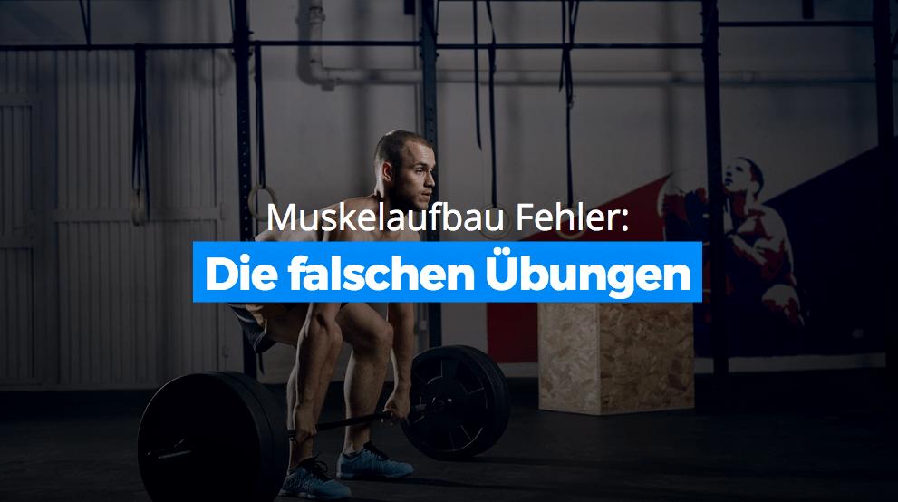Muskelaufbau-Fehler 3: Die falschen Übungen